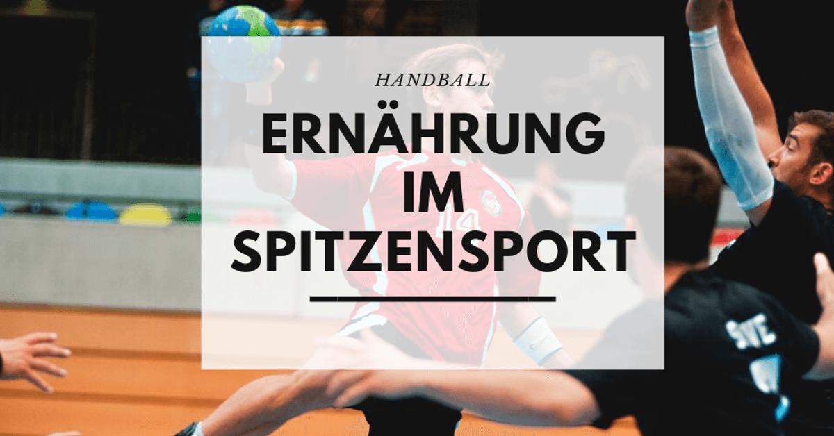 Ernährung im Spitzensport Handball